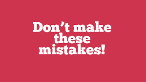 Dont make these mistakes image